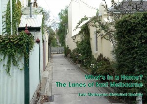 What's in a Name?: The Lanes of East Melbourne
